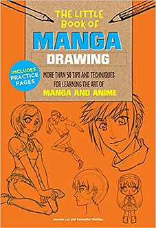 The Little Book of Manga Drawing: More than 50 tips and techniques for learning