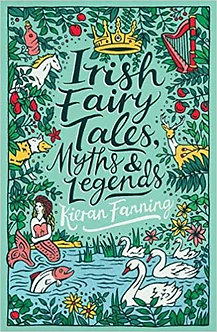 Irish Fairy Tales, Myths and legends