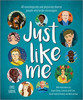 Just Like Me: 40 neurologically and physically diverse people who broke stereoty