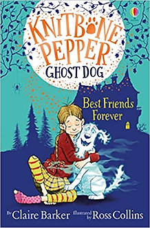 Best Friends Forever (Knitbone Pepper Ghost Dog #1)