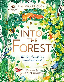 The Woodland Trust: Into The Forest Hardcover