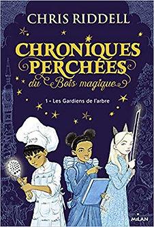 Chroniques perchées du Bois magique
