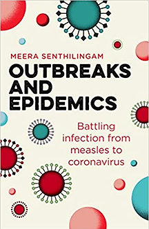 Outbreaks and Epidemics: Battling infection from measles to coronavirus (Hot Sci