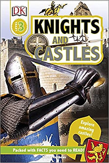 Knights and Castles: Explore Amazing Castles! (DK Readers Level 3)
