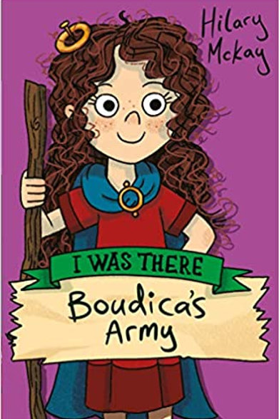 Boudica's Army (I Was There)