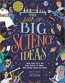 Book of Big Science Ideas: From Atoms to AI and from Gravity to Genes…