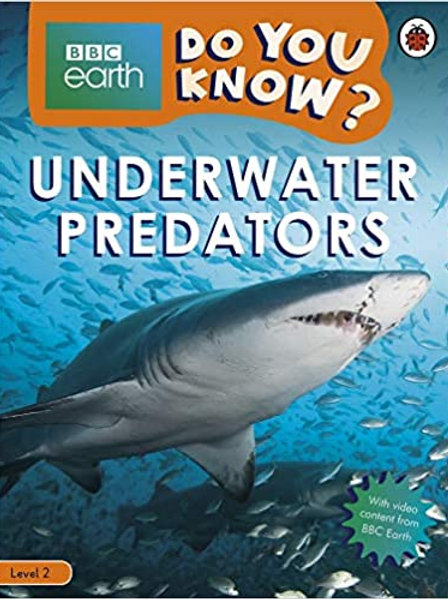 Do You Know? Level 2 – BBC Earth Underwater Predators