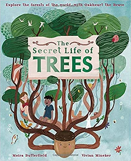 The Secret Life of Trees: Explore the Forests of the World