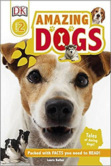 Amazing Dogs: Tales of Daring Dogs! (DK Readers Level 2)