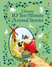 10 Ten-Minute Animal Stories (10 Ten Minute Stories)