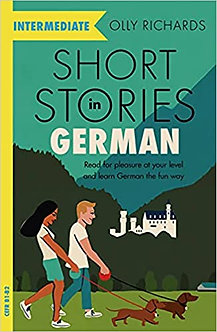 Short Stories in German for Intermediate Learners: Read for pleasure