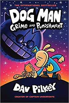 Dog Man 09: Grime and Punishment Hardcover