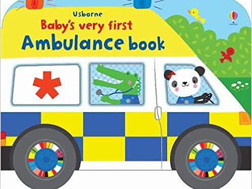 Baby's Very First Ambulance Book Board book