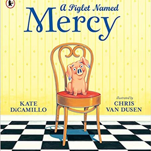 A Piglet Named Mercy (Mercy Watson)