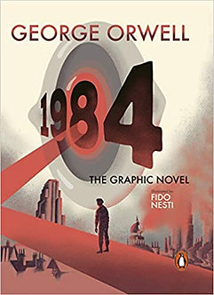 Nineteen Eighty-Four: The Graphic Novel