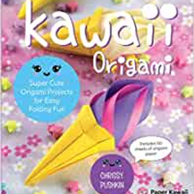Kawaii Origami: Super Cute Origami Projects for Easy Folding Fun
