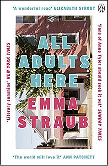 All Adults Here: A funny, uplifting and big-hearted novel about family