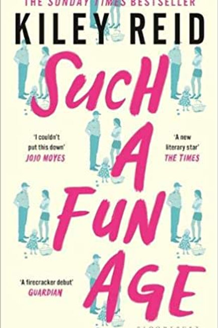 Such a Fun Age: The instant Sunday Times and New York Times bestseller
