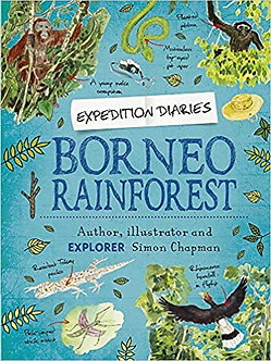 Borneo Rainforest (Expedition Diaries, Band 5)