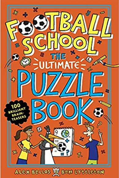 Football School: The Ultimate Puzzle Book: 100 brilliant brain-teasers