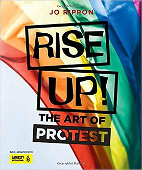 Rise Up! The Art of Protest Hardcover