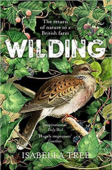 Wilding: the Return of Nature to British Farming
