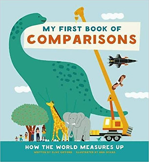 My First Book of Comparisons: How the world measures up