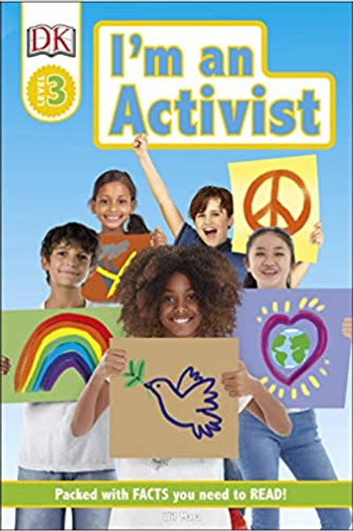I'm an Activist (DK Readers Level 3)