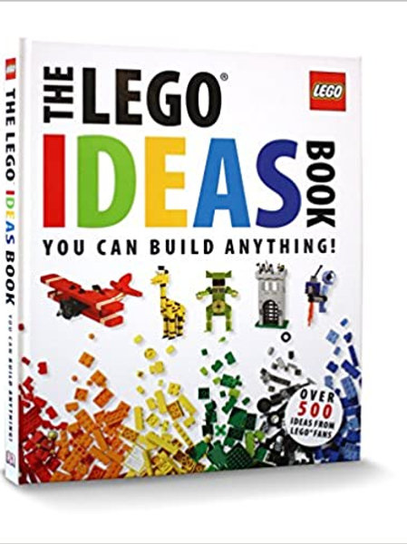 he LEGO® Ideas Book: You Can Build Anything!