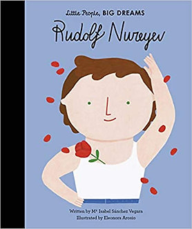 Rudolf Nureyev (Little People, BIG DREAMS, Band 30)