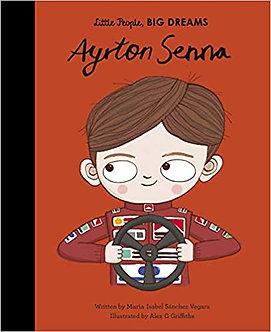 Ayrton Senna (Little People, BIG DREAMS, Band 49)