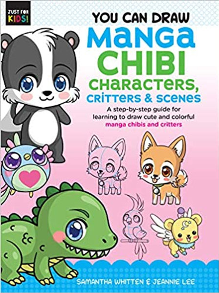 You Can Draw Manga Chibi Characters,Critters and Scenes