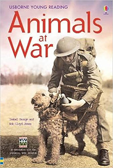 Animals At War: In Association with the Imperial War Museum (Young Reading Serie