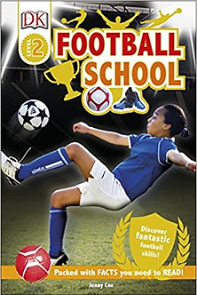 Football School: Discover Fantastic Football Skills! (DK Readers Level 2)