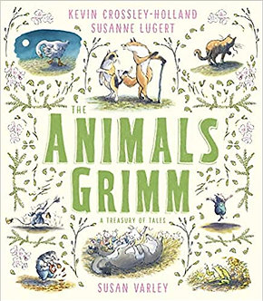 The Animals Grimm: A Treasury of Tales
