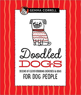 Doodled Dogs: Dozens of clever doodling exercises & ideas for dog people