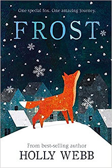 Frost (Winter Animal Stories, Band 7)