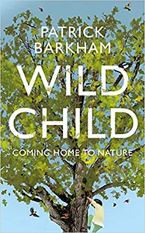 Wild Child: Coming Home to Nature Hardcover