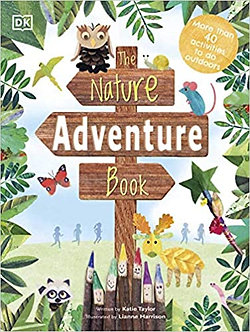 The Nature Adventure Book: 40 activities to do outdoors