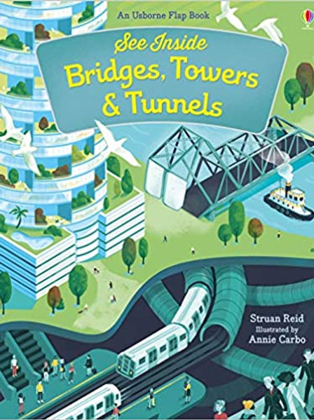 See Inside Bridges, Towers and Tunnels: 1