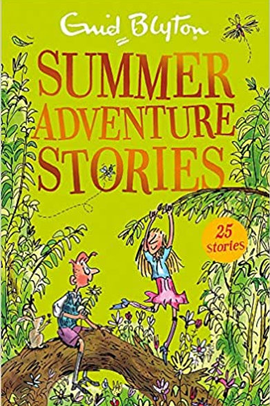 Summer Adventure Stories: Contains 25 classic tales (Bumper Short Story Collecti