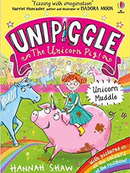 Unicorn Muddle (Unipiggle the Unicorn Pig, Band 1)