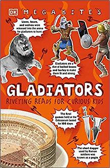 Gladiators: Riveting Reads for Curious Kids (Mega Bites)
