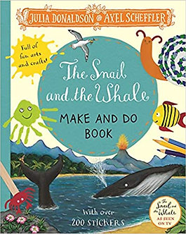 The Snail and the Whale Make and Do