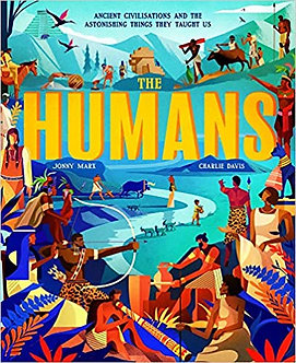 The Humans: Ancient civilisations and astonishing things they taught us