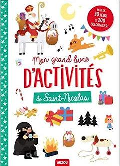 Mon grand livre d'activités de Saint-Nicolas : Plus de 30 jeux et 200 coloriages
