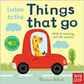Listen to the Things that Go (Boardbook)