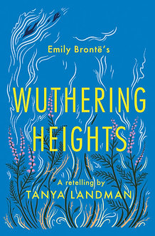 WUTHERING HEIGHTS: A RETELLING