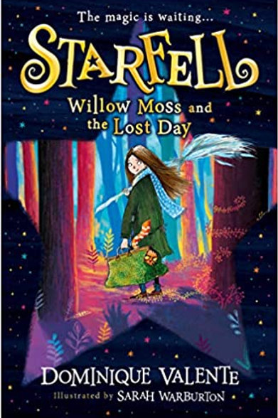 Starfell: Willow Moss and the Lost Day: Starfell (1)
