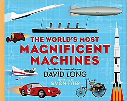 The World's Most Magnificent Machines Hardcover